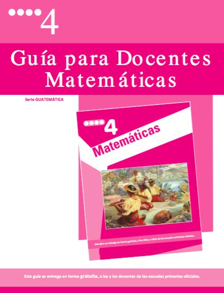 Guías de matemática para docentes de básica