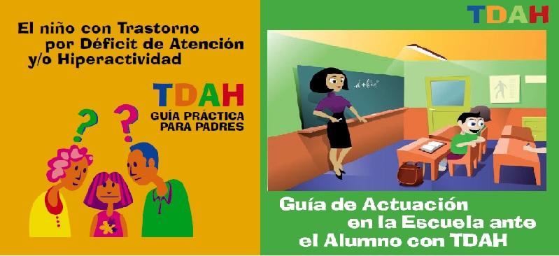 Guías para profesores y para padres de familia con niños TDAH